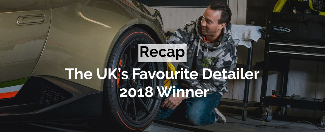 The UKs favourite detailer 2018 winner
