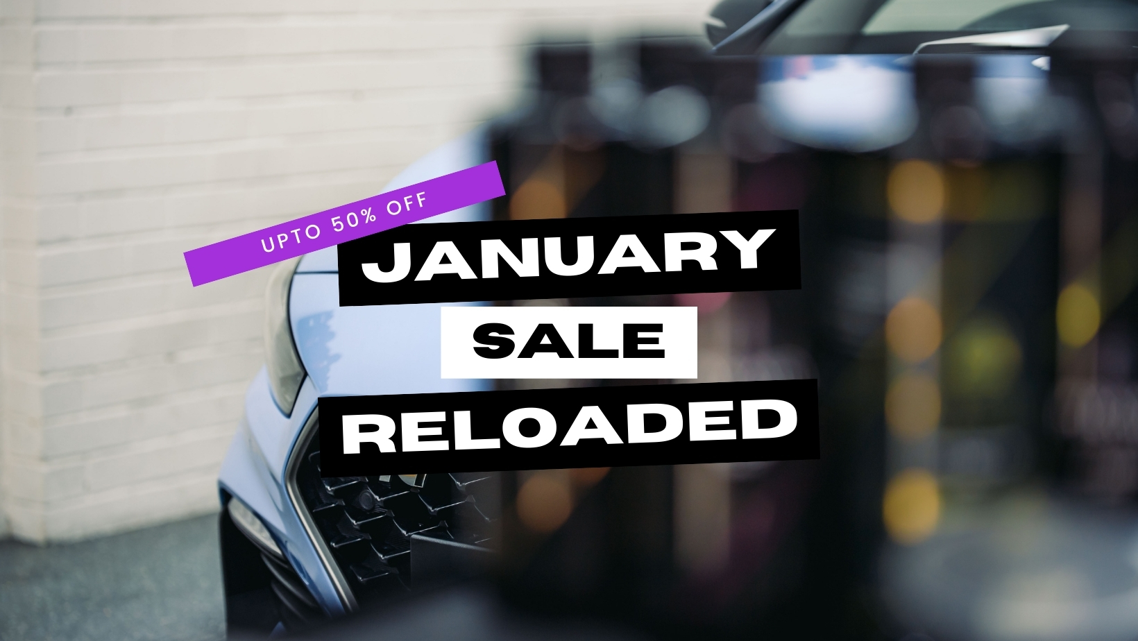 January Sale Reloaded